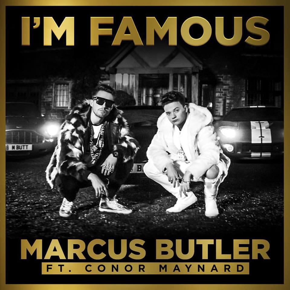 MarcusButlerConorMaynardImFamousCover